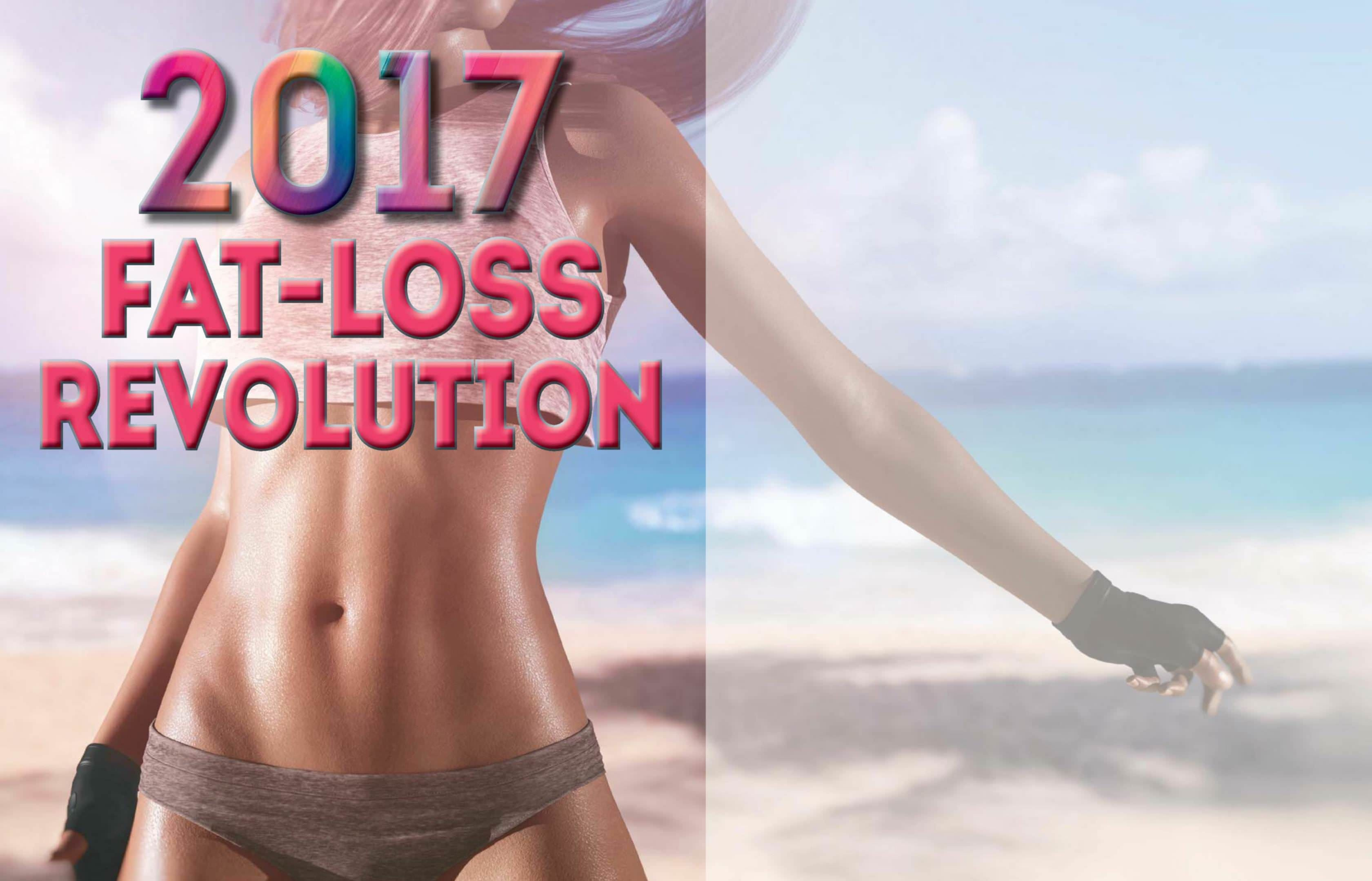 2017 Fat Loss Revolution